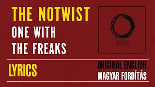 THE NOTWIST - One With The Freaks [with Lyric Subtitles ENG + HUN]