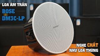 LẠC VIỆT AUDIO | Loa âm trần nghe nhạc hay hơn loa thùng - Bose DM3C-LP
