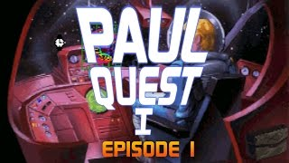 Paul Quest I  - Ep01 - Open the Pod Bay Doors [Space Quest 1 Let's Play]