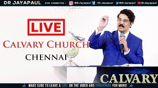 LIVE- Telugu Service | The Calvary Church, Chennai | 24 Feb 2019 | Dr Jayapaul