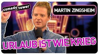 MARTIN ZINGSHEIM: Urlaub ist wie Krieg!  Comedy Tower