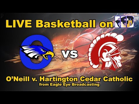 LIVE O'Neill High School v. Hartington Cedar Catholic Varsity Basketball