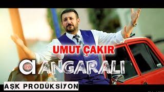 Umut Çakır - Ankaralı - Aşk Prodüksiyon 2020