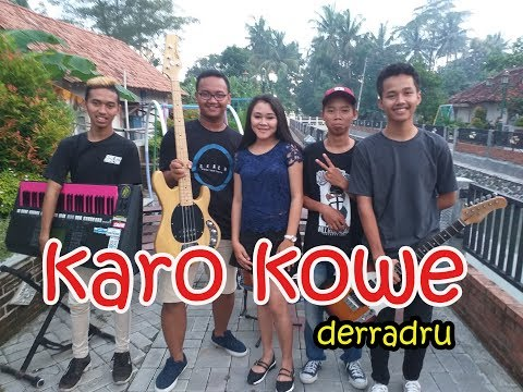 DERRADRU official - karo kowe (official musik video)