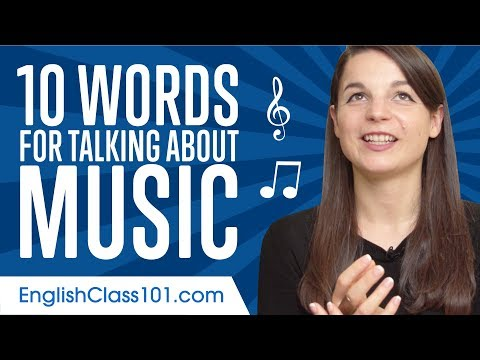 Learn the Top 10 Words for Talking about Music in English