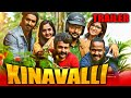 Kinavalli 2020 Official Trailer Hindi Dubbed | Ajmal Zayn, Surabhi Santosh, Krrish Menon, Sowmya