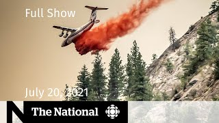 CBC News: The National   Canada's wildfire fight, Olympic worries, Bezos' space flight