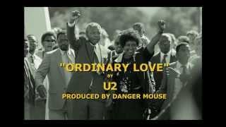 Mandela : Long Walk to Freedom - U2  Ordinary Love