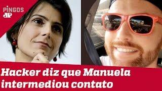 Manuela D'Ávila é o elo entre Glenn e hacker