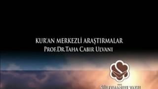 Prof.Dr.Taha Cabir Ulvani / Kur'an Merkezli Araştırmalar -1