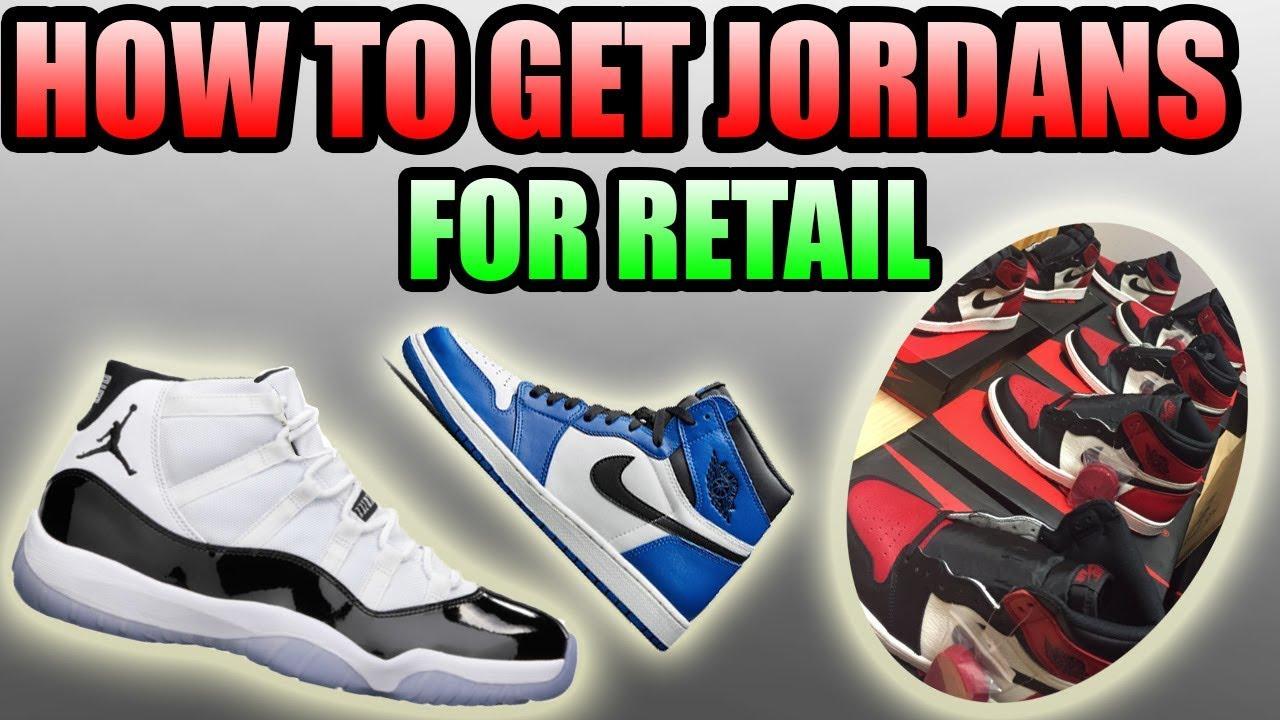 How To Get JORDANS FOR RETAIL !  027c22af0