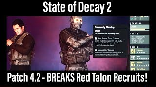 State of Decay 2 - Patch 4.2 BREAKS Red Talon Recruits!