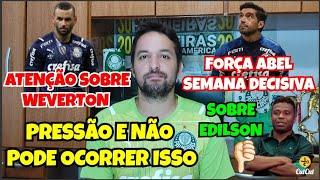 🚨IMPORTANTE! PODE OCORRER ISSO 🤦🏻♂️- ABEL FERREIRA - E ESSA DO EDILSON