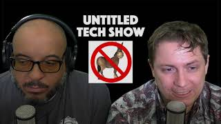 Untitled Tech Show Episode 1: Is this Thing On