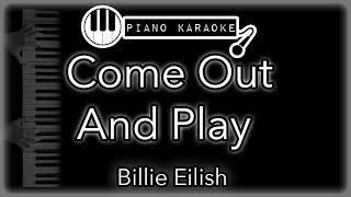 Come out and play - Billie Eilish - Piano Karaoke
