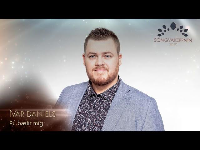 Ívar Daníels - Þú bætir mig