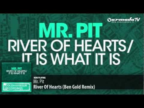 Mr. Pit - River Of Hearts (Ben Gold Remix)