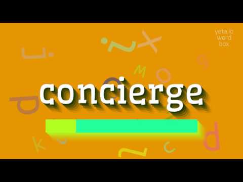 """How to say """"concierge""""! (High Quality Voices)"""
