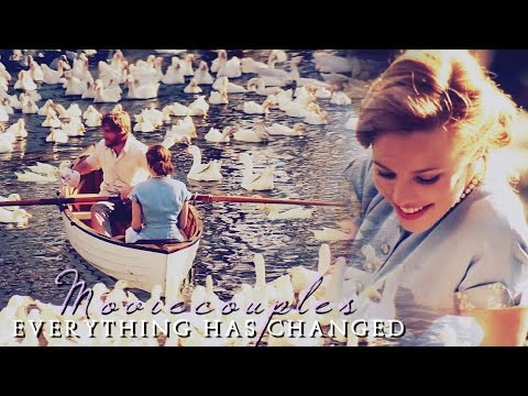 everything has changed || moviecouples