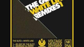 The Glitz - White Line (Re-Edit)