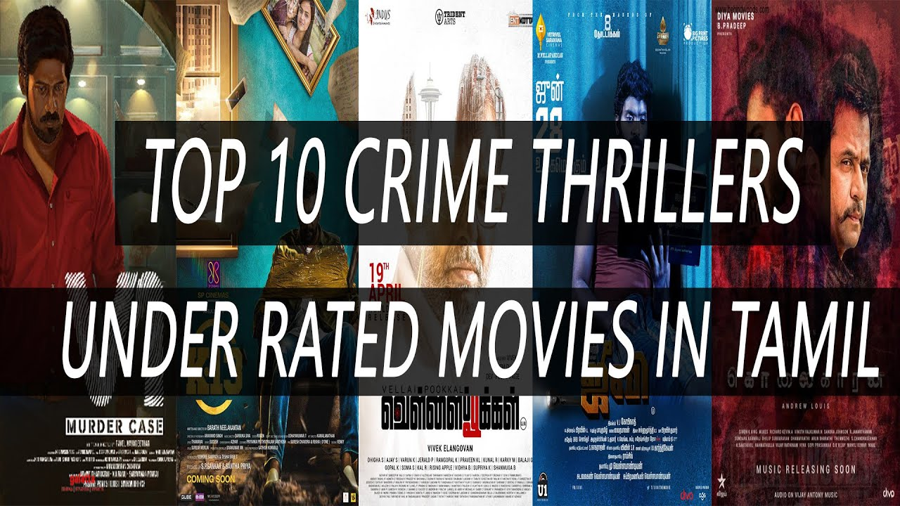 Download Top 10 Crime Thrillers Under Rated Movies In Tamil Part 2 - All Time Favorite