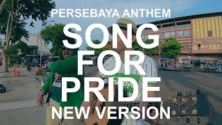 Gambar cover SONG FOR PRIDE/PERSEBAYA - REZFIAN Cover feat JENDRAL-D