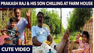 Prakash Raj & his son Super cute Video chilling at their farm house | Dad & Son Moments- 04-04-2020 Tamil Cinema News