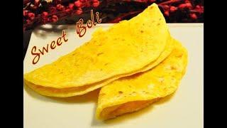 Sweet Boli/ബോളി/Sadya Special Sweet Recipe