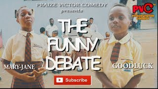 THE FUNNY DEBATE (PRAIZE VICTOR COMEDY)