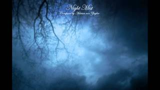 Repeat youtube video Relaxing Music - Night Mist