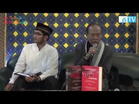 Sejarah Islam Indonesia (Prof. Ahmad Mansur Suryanegara) - Diskusi Publik RDK 1437H