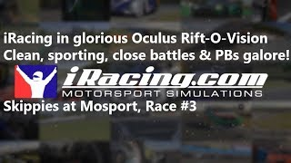 iRacing in VR - Skippies at Mosport - Clean, sporting, close battles, PBs and more!