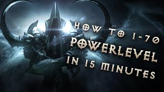 1-70 in 15 minutes, Diablo 3: Reaper of Souls Powerlevelling Guide (Stream Highlight)