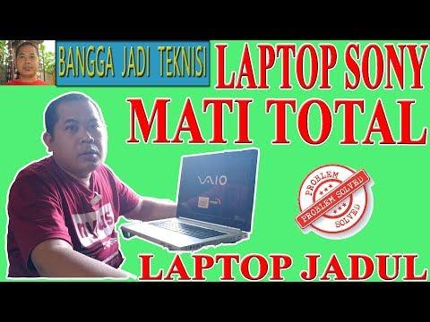 Cara Memperbaiki Laptop Sony Vaio Vgn N250e Mati Total Youtube