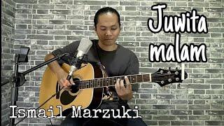 Ismail marzuki - Juwita Malam Cover by Saija