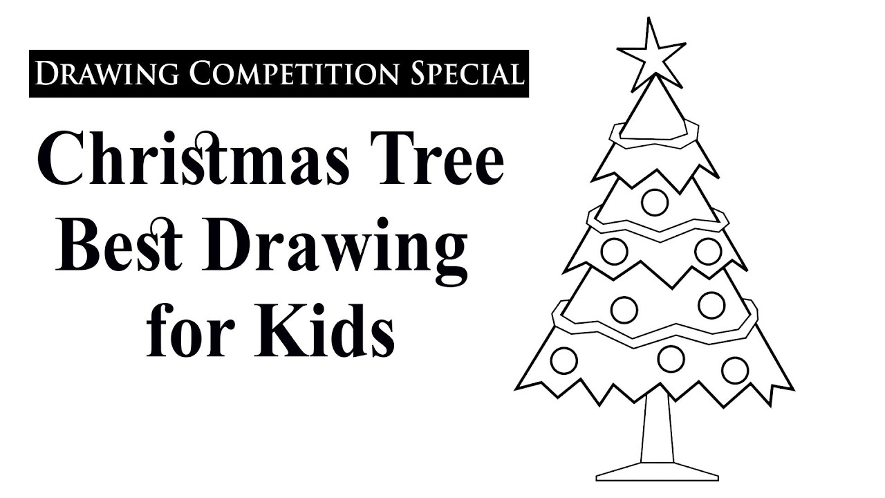 christmas tree drawing for kids, christmas tree drawing ...