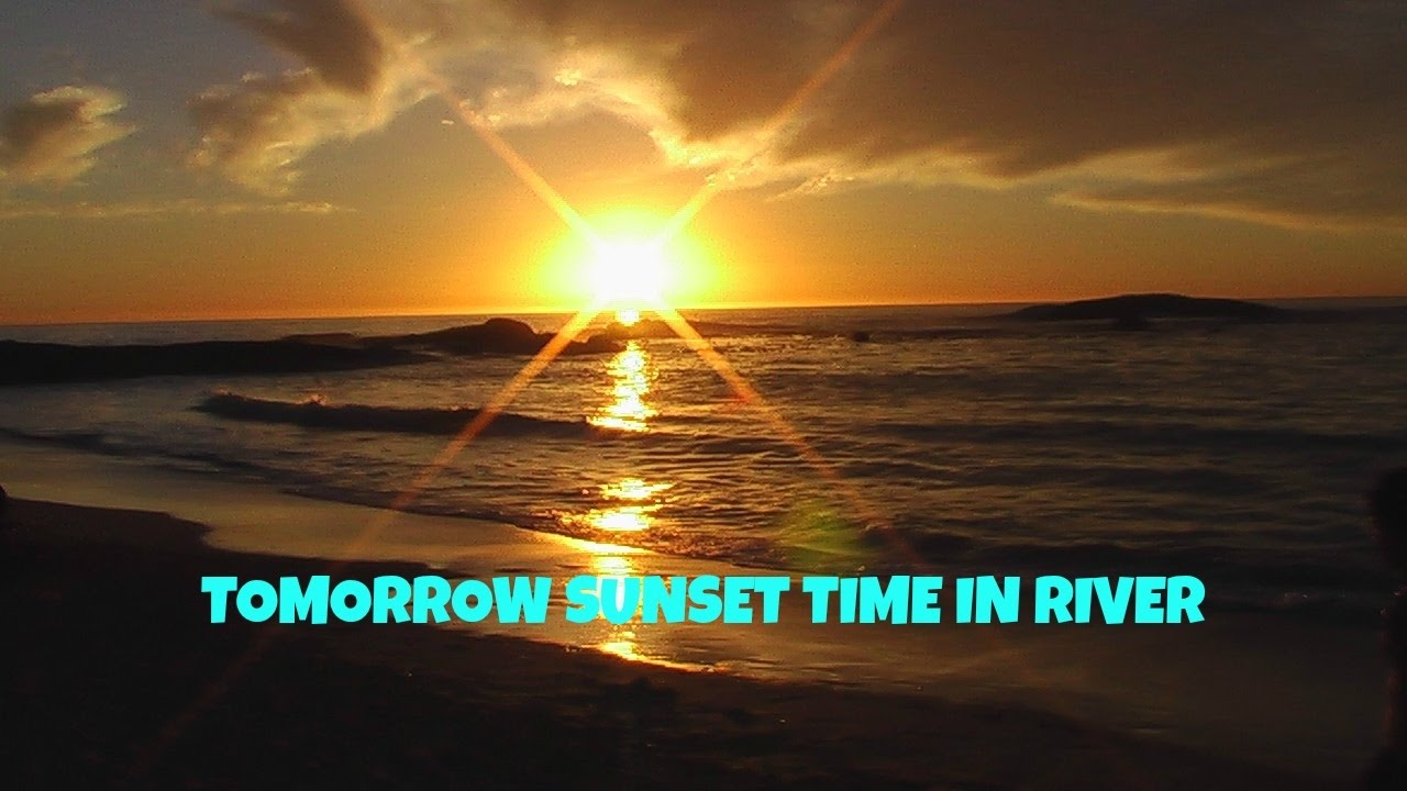 tomorrow sunset time in world today sunset time in river world nature youtube. Black Bedroom Furniture Sets. Home Design Ideas