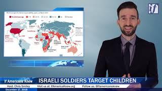 Israeli Soldiers Target Children