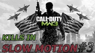 Call of Duty MW3 Kills in slow motion (#3)
