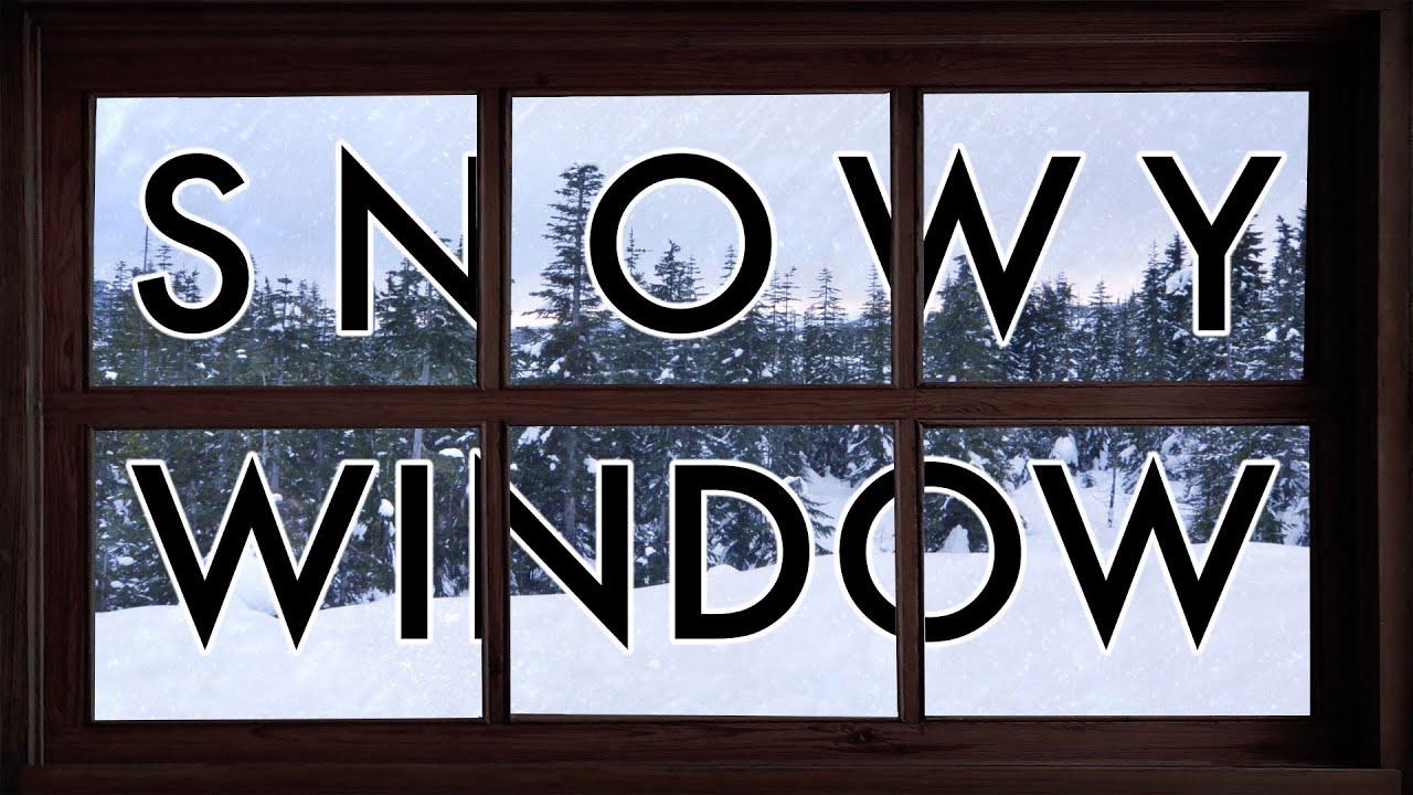 Snowy Window Youtube