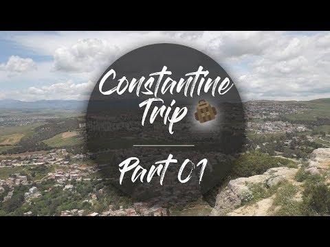 Constantine Trip Part 1 | رحلة قسنطينة الجزء 1 روووعة ما شاء الله