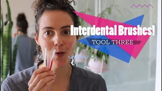 How to clean your teeth? Part 3 Video 1: Interdental Brushes!