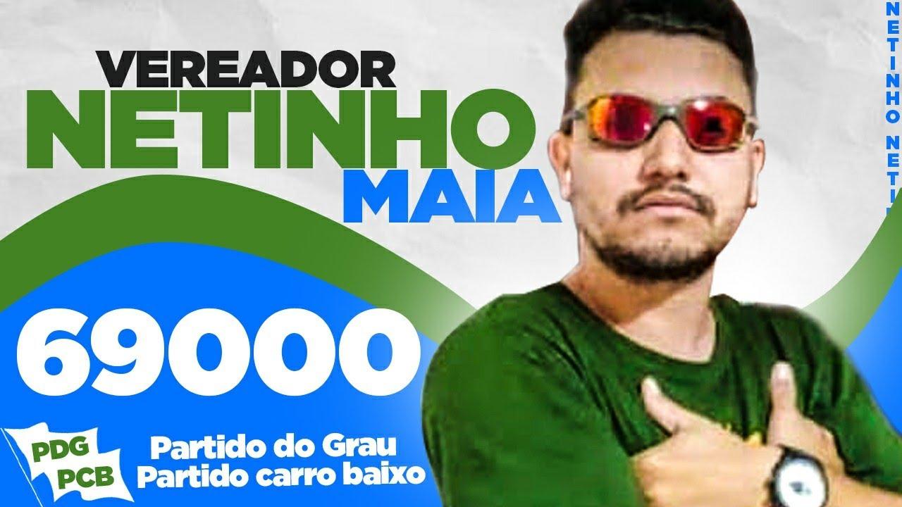 NETINHO MAIA PARA VEREADOR, PEÇO O SEU VOTO