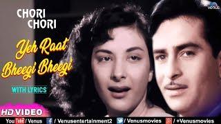 Yeh Raat Bheegi Bheegi With LYRICS | Chori Chori | Raj Kapoor & Nargis | Best Evergreen Hindi Song