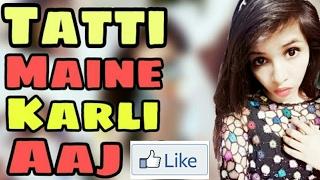 Selfie Maine leli hai Tatti Maine Karli Aaj-  Dhinchak pooja  