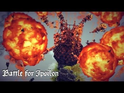 Besiege - Battle for Ipsilon #3 - Finale