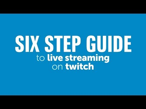 How To Live Stream With Twitch