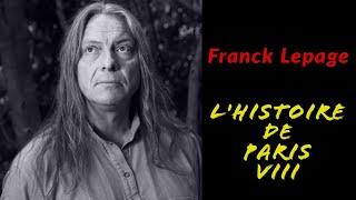 L'Histoire de Paris VIII racontée par Franck Lepage