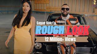 Rough Look Gagan Kokri Gurlej Akhtar Free MP3 Song Download 320 Kbps