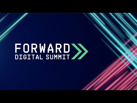 FORWARD Digital Summit Recap